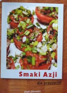 Smaki Azji, dla przyjaciol Marcin R. Szulzycki przedsiebiorczy autor magda bebenek