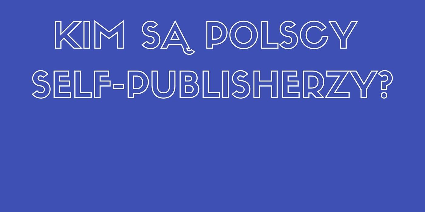 Lista 34 polskich self-publisherów